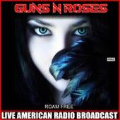 Roam Free (Live) de Guns N' Roses