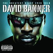 The Greatest Story Ever Told by David Banner