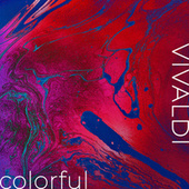 Vivaldi: Colorful by Antonio Vivaldi