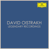 David Oistrakh - Legendary Recordings by David Oistrakh