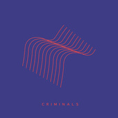 Criminals (Reflux) by The Trusted