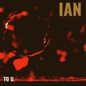 To U von Ian