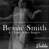 Oldies Selection: Bessie Smith & Classic Blues Singers (Remastered) by Bessie Smith