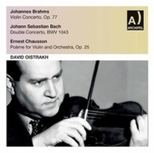 Brahms, J.S. Bach & Chausson: Violin Concertos (Live) by David Oistrakh