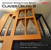J.S. Bach: Clavier Übung, Vol. 3 von Liisa Aaltola