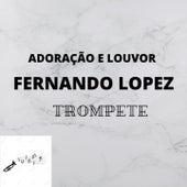 Adoração e Louvor (Trompete) von Fernando Lopez