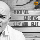 Old and Blue de Michael Krowas