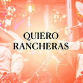 Quiero Rancheras de Various Artists