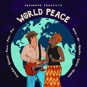 Putumayo Presents World Peace by Various Artists