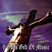 9 Gods Gift of Music by Christian Hymns