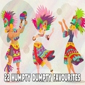 22 Humpty Dumpty Favourites by Canciones Infantiles