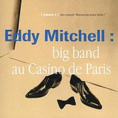 Big Band Casino De Paris 93 by Eddy Mitchell