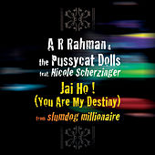 Jai Ho! (You Are My Destiny) by A.R. Rahman