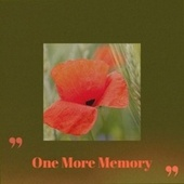 One More Memory by Various Artists