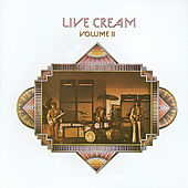 Live Cream Volume 2 by Cream