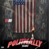 Politically Incorrect Reloaded by Beav