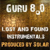 8.0 Lost and Found Instrumentals by Guru