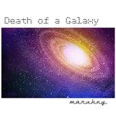 Death of a Galaxy (Instrumental Version) by Maruhny