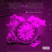 Been A minute by Ralph Peter