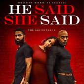 He Said She Said (Official Motion Picture Soundtrack) by DRII Productions Presents