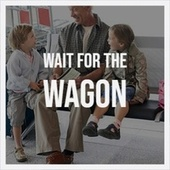 Wait for the Wagon by Various Artists