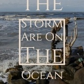 The Storm Are On The Ocean by Various Artists