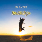 It's All Right (Unplugged) von Recover