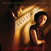 Lust, Caution von Alexandre Desplat