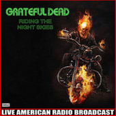Riding The Night Skies (Live) de Grateful Dead