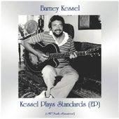Kessel Plays Standards (EP) (Remastered 2021) by Barney Kessel