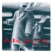 Traffic From Paradise by Rickie Lee Jones
