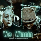 We Winning by Rayreck General