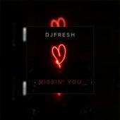 Missin' You de DJ.Fresh