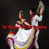 Al Ritmo de Mi Cumbia by Los Corraleros de Majagual, Los Gaiteros de San Jacinto, Los Destellos, Los Hermanos. Flores, Los Ángeles Azules
