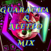 Guaracha & Aleteo Mix de DJ Tuto Loco
