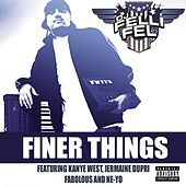 Finer Things de DJ Felli Fel
