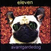 Avantgardedog de Eleven
