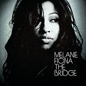 The Bridge de Melanie Fiona