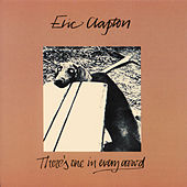 There's One In Every Crowd de Eric Clapton