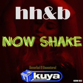 Now Shake (EP) by Hh&B