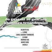 Do Guarani Ao Guaraná (Jazz Botânico) von Jazz Botânico