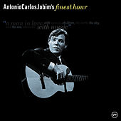 Antonio Carlos Jobim: Finest Hour von Various Artists
