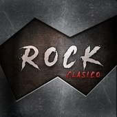 Rock Clasico by Uriah Heep, Ram Jam, Journey, Emerson, Kansas, Thin Lizzy, Quiet Riot, Moody Blues, Rainbow, Eric Burdon, Toto, Jefferson Airplane, Cheap Trick