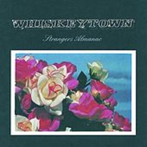 Strangers Almanac by Whiskeytown