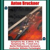 Bruckner: Symphony No. 6 (Mvts. 2-4) - Symphony No. 7 (2nd mvt.) fra Wilhelm Furtwängler
