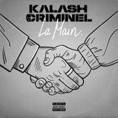 La main by Kalash Criminel
