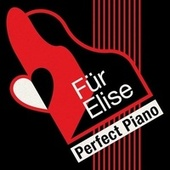 Für Elise: Perfect Piano von Various Artists