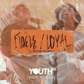 Fidèle / Loyal (Version Gospel) de YouthFR