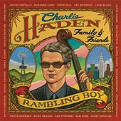 Charlie Haden Family & Friends - Rambling Boy de Charlie Haden