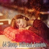 64 Sleep Without Anxiety by Spa Relaxation